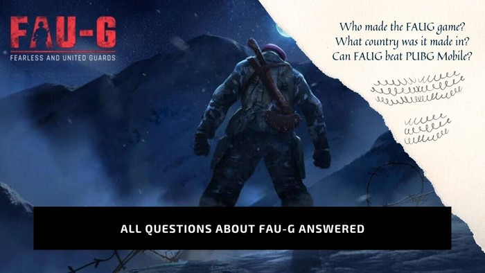 All questions on FAUG answered